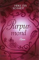 Purpurmond: Roman von Schmidt, Heike Eva | Buch | Zustand gut