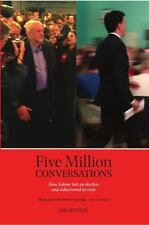 Five Million Conversations : Lessons for Labour: By Watson, Iain
