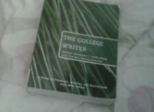 The College Writer: A Guide to Thinking, Writing and Researching (3rd Edition)