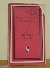 Rosso è l'emblema del coraggio - Stephen Crane - Prima Ed. Jandi Sapi 1947
