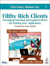 Filthy Rich Clients: Developing Animated and Graphical Effects for Desktop Java