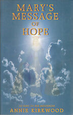 Mary's Message of Hope Vol. 1 : As Sent by Mary, the Mother of Jesus, to Her...