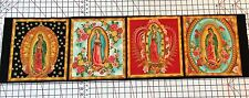 Our Lady of Guadalupe Mexico Virgin Mary Fabric 4 Square Panel metallic 1/3 Yd