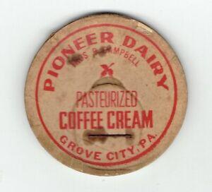 PIONEER DAIRY GROVE CITY PENNSYLVANIA  PENN PA milk bottle cap coffee cream