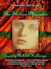 The Sixteen Pleasures by Robert Hellenga (1995, Paperback) EE122