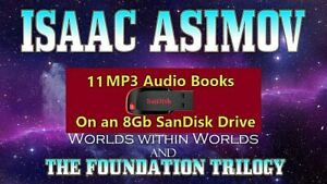 The Foundation Trilogy & Worlds Within Worlds v1-3 by Isaac Asimov MP3 8 Gb USB