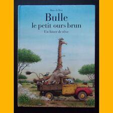 Bulle le petit ours brun UN HIVER DE RÊVE  Hans de Beer 1994