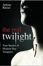 The Real Twilight by Arlene Russo BRAND NEW BOOK (Paperback 2010)