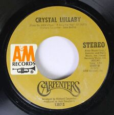 Pop 45 Carpenters - Crystal Lullaby / Goodbye To Love On A&M Records