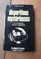 1974 Disparitions mystérieuses Le Cosmos nous Observe Gaston énigmes occultisme