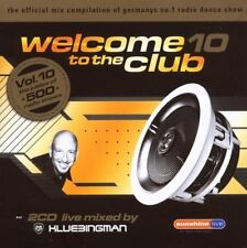 Klubbingman Welcome to the club 10 (live mixed, 2007) [2 CD]