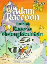 Adam Raccoon and the Race to Victory Mountain Keane, Glen, Parables for Kids.