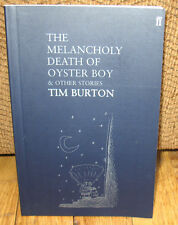 SIGNED Tim Burton The Melancholy Death of Oyster Boy & and Other Stories PB