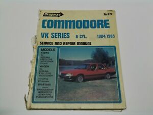 Gregory's No 222 Commodore VK Series 6 CYL 1984/1985 Service and Repair Manual