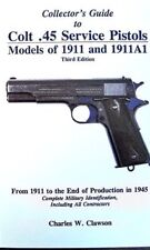 charles w clawson Collector's Guide to Colt .45 Service Pistols 3rd edtn