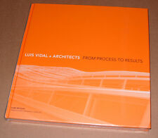 Luis Vidal Architects From Process To Results by Clare Melhuish New Sealed Book
