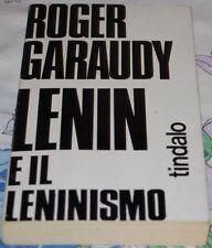 GARAUDY - LENIN E IL LENINISMO - Tindalo 1970