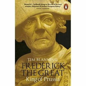 Frederick the Great: King of Prussia  - Paperback NEW Blanning, Tim 06/10/2016