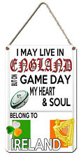 IRISH RUGBY WALL PLAQUE  Aluminium Wall Sign. I May Live In England but