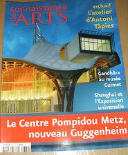 Connaissance des arts N°682 Inuits Tapies Centre Pompidou Metz Gandhara Shangai