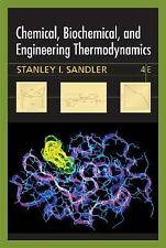 Chemical, Biochemical, and Engineering Thermodynamics by Stanley I. Sandler (200