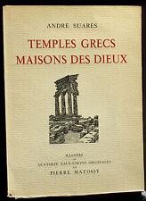 André Suarès & Pierre Matossy Temples grecs, maisons des dieux Numéroté 279  TBE