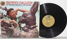 BUNNY SIGLER Let The Good Times Roll & Feel So Good LP 1967 Parkway Soul Vinyl