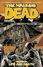 The Walking Dead Volume 24: Life and Death (Paperback or Softback)