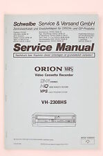 Orion vh-2308hs Vidéo Cassette Recorder ORIGINAL SERVICE MANUAL/schéma de branchement o104