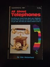 All About Telephones, Tab Books,  Van Waterford, 1978