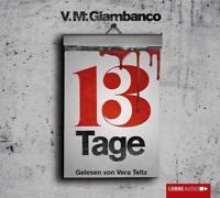 Dreizehn Tage von V. M. Giambanco (2014, CD)