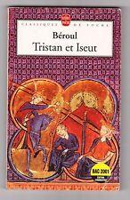 Tristan Et Iseut - Beroul . Traduction de Philippe Walter . Avec dossier+ chrono