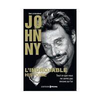 Livre  Musique - Johnny, l'incroyable histoire -  Eric Le Bourhis