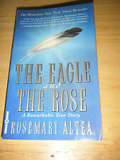 The Eagle and the Rose by Rosemary Altea (1996, Paperback)