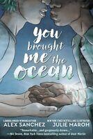 You Brought Me The Ocean (2020) DC- GN, (W) Alex Sanchez, NM (New)