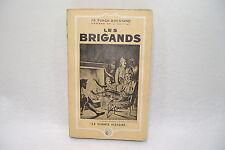 Les BRIGANDS Fr. Funck-Brentano 1937 La vivante histoire (L2)