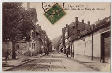 CPA - 69 - LYON - Grande rue St-Clair prise de la Place du Marché.