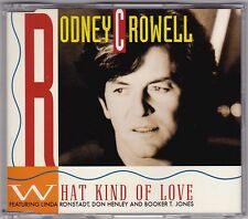 Rodney Crowell - What Kind Of Love - CD (2 x Track Columbia 658301 1 1992 Aus.)