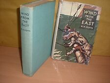 Wind From The East By W.H.Potts 1st edition dated 1940 Hardcover with Dustjacket