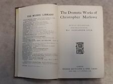 The Dramatic Works of Christopher Marlowe Undated (M)