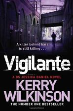 Vigilante,Kerry Wilkinson