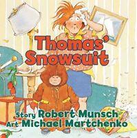 Thomas Snowsuit (Annikin) by Robert Munsch