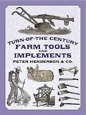 Turn-Of-The-Century Farm Tools and Implements by Henderson &. Co -Paperback