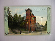 VINTAGE POSTCARD FIRSTUNITED BRETHREN CHURCH EAST PITTSBURGH PENNSYLVANIA 1913