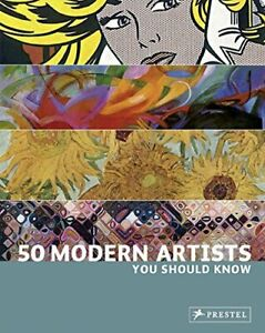 50 Modern Artists You Should Know by Christiane Weidemann Paperback Book The