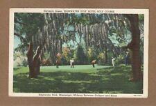 Gulfport/Biloxi,MS Mississippi, Edgewater Park Gulf Hotel eleventh green u-1941