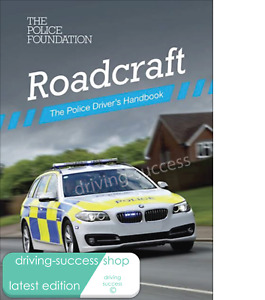 Roadcraft The Police Drivers Handbook Latest edition Published 2020