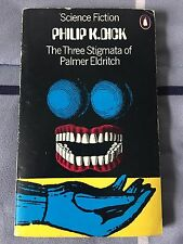 The Three Stigmata of Palmer Eldritch by Philip K. Dick -Penguin BooksLASTCHANCE