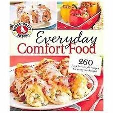 Everyday Comfort Food 260 Easy Satisfying Recipes for Every Weeknight Gooseberry