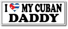 Me encanta mi Cubano Daddy-Cuba / Europa / divertida temática pegatina de vinilo de 25cm X 10cm